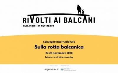 """""""Sulla Rotta Balcanica"""" Convegno Internazionale (Online)"""